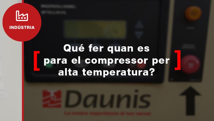Què fer quan s'atura el compressor per alta temperatura?